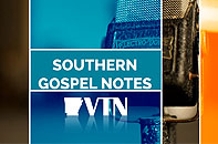 Southern Gospel Notes